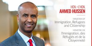 Ahmed Hussen Immigration Minister
